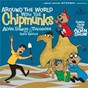 Album Around the world with the chipmunks de Alvin & the Chipmunks