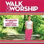 Compilation Walk & worship avec Vicky Beeching / Delirious / Matt Redman / Jeremy Camp / Chris Tomlin...