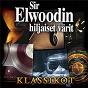 Album Sir elwoodin hiljaiset värit klassikot de Sir Elwoodin Hiljaiset Värit