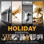 Compilation Essential: holiday avec Tiziano Ferro / Katy Perry / Snoop Dogg / Kelis / Shaggy...