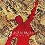 Album THIS IS BRASS QUEEN de Tokyo Kosei Wind Orchestra / ?????????????? / ????????????????????