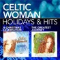 Album Holidays & Hits de Celtic Woman