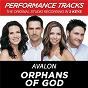 Album Orphans of god (performance tracks) - ep de Avalon