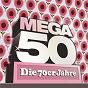 Compilation Mega 50 - die 70er jahre avec Hans Georg Moslener / Joachim Heider / Michael Schanze / Phil Corbet / Lancaster...
