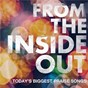 Compilation From the inside out avec John Mark Mcmillan / Matt Maher / Chris Tomlin / Tim Hughes / Jeremy Camp...