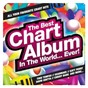 Compilation The best chart album in the world... ever! avec Cage the Elephant / Marc Williams / Patrick Okogwu / Timothy Mckenzie / Tinie Tempah...