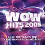 Album Wow hits 2005 de Wow Performers