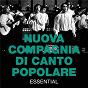 Album Essential (1999 - remaster) de Nuova Compagnia DI Canto Popolare