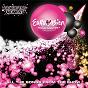 Compilation Eurovision song contest 2010 avec Ashley Hicklin / Ardit Gjebrea / Juliana Pasha / Armen Martirosyan / Eva Rivas...