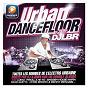 Compilation Contact urban dancefloor avec Dax Riders / DJ LBR / Lmfao / Lauren Bennett / Goonrock...