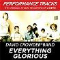 Album Everything glorious (performance tracks) - ep de David Crowder