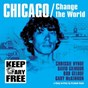 Album Chicago/change the world de David Gilmour / Chrissie Hynde / Bob Geldof / Gary Mckinnon