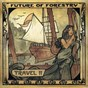 Album Travel II de Future of Forestry