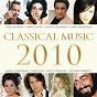Compilation Classical music 2010 avec Max Emanuel Cencic / Angela Gheorghiu / Orchestra Dell Accademia Nazionale Di Santa Cecilia, Roma / Antonio Pappano / Giacomo Puccini...