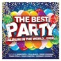 Compilation Best party album in the world...ever! avec Lcd Soundsystem / The Human League / Duran Duran / Blondie / Simple Minds...