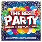 Compilation Best party album in the world...ever! avec Pato Banton & the Reggae Revolution / The Human League / Duran Duran / Blondie / Simple Minds...
