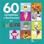 Compilation 60 Comptines et berceuses des saisons avec Sandrine Conry / Lilinn Ritournelle
