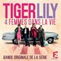 Compilation Tiger lily avec Emily Loizeau / Claire Denamur / Perry Blake / Milkymee / Fabrice Aboulker...