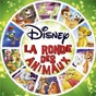 Compilation Disney, la ronde des animaux avec The Mello Men / Tim Rice / Elton John / Dimitri Rougeul / Melinda Attia...