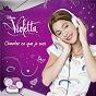 Compilation Violetta - chanter ce que je suis avec Cynthia Tolleron / Sebastián Mellino / Ezequiel Bauza Y Pablo Correa / Cast of Violetta / Sebastina Mellino...