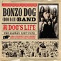 Album A dog's life (the albums 1967 - 1972) de The Bonzo Dog Doo Dah Band