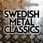 Compilation Swedish metal classics - lost, hidden & forgotten avec Mustasch / Clown / Biscaya / Proud / Bedlam Erikson...