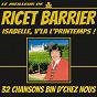 Album Le meilleur de ricet barrier (isabelle, V'là l'printemps) (32 chansons bin d'chez nous) de Ricet Barrier