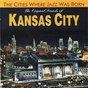 Compilation The original sounds of kansas city (the cities where jazz was born) avec Pete Johnson's Band / Count Basie, Divers / Jay MC Shann & His Orchestra / Andy Kirk & His Twelve Clouds of Joy / Hot Lips Page & His Band...