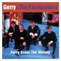 Album Ferry cross the mersey: the best of gerry & the pacemakers de Gerry & the Pacemakers