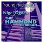 Album Round midnight: nigel ogden plays the hammond c3 organ de Nigel Ogden