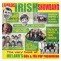 Compilation The Fabulous Irish Showbands avec Sean Dunphy & the Hoedowners / Pat Lynch & the Airchords / Gregory & the Cadets / Tony Keeling & the Graduates / Brendan Bowyer...