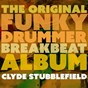 Album The original funky drummer breakbeat album de Clyde Stubblefield