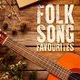 Compilation Folk song favourites avec Dick Weissman / Woody Guthrie / Union Confederacy / The Troubador Singers / Travis Edmonson...