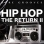Compilation Hip hop - the return ii (rare grooves) avec Soopafly / Parker Hernandez / Young Gotti / Trixie Adams / Nathaniel Scott...