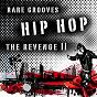 Compilation Hip hop - the revenge ii (rare grooves) avec Daz Dillinger / Teamstarr / Soopafly / Oliver Young / Mr. Melody...