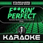 Album F**kin' perfect (karaoke backtrack originally performed by P!NK) de Starmakers Karaoke Band