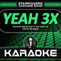Album Yeah 3x (karaoke backtrack originally performed by chris brown) de Starmakers Karaoke Band