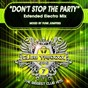 Album Don't stop the party (extended electro MIX) de Funk Jumpers