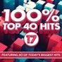 Compilation 100% top 40 hits 17 avec Nate Robinson / Maria Levinson / James Major / Fin Bradley / Frank Rivers...