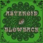 Album Asteroid and blowback de Blowback / Asteroid