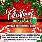 Compilation Christmas remixed, vol. 2 (most famous xmas songs remixed & rerocked) avec Andy Martin / Simeon / Eric St Michaels, Seline St Michaels / Juraya / Phontana...