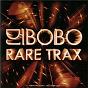 Album Rare trax de DJ Bobo