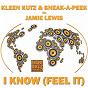 Album I know (feel it) de Jamie Lewis / Kleen Kutz / Sneak-A-Peak