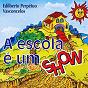 Compilation A escola é um show avec Patricia / Yula Gabriela / Marcelo / Edilberto Vasconcelos / Gustavo Marcelo...