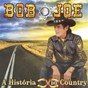 Album A história do country de Bob Joe