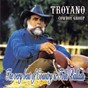 Album The very best of country and folk ballads de Troyano Cowboy Group