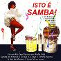 Compilation Isto é samba! avec Leci Brandão / Jair Rodrigues / Luiz Ayrão / Sambrasil / Catavento...