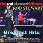 Album Greatest hits de The Rod Stewart Tribute
