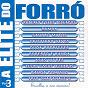 Compilation A elite do forró, vol. 3 avec Ramón / Robério E Seus Teclados / Sandro Mattos / Cristiano Neves / Duda Rodrigues...