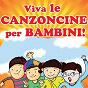 Compilation Viva le canzoncine per bambini! avec Bebe / Marco Ferracini, Alice Lambiase, Lorenzo Lambiase / Jam 'N' Dreams' / I Ragazzi Della Jungla / Jam 'N' Dreams...